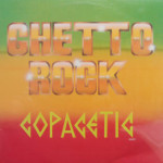 Copacetic - Ghetto Rock