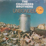 Chambers Brothers - Unbonded