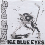 Usher Boys - Ice Blue Eyes/Lipstick Traces