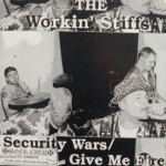 Workin' Stiffs - Security Wars/Give Me Fire/Live & Loud/Billy Owens