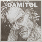 Damitol - My Pal Chew Toy/Rejoice/Mr. Hero Boy