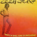Eddy Grant - Walking On Sunshine