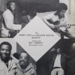Kenny Rice/Richard Martin/Nat Adderly - Kenny Rice And Richard Martin Quartet Live