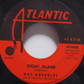 Nat Adderley - Stony Island/Junkanoo