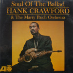 Hank Crawford - Soul Of The Ballad
