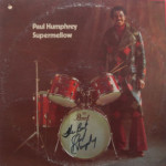 Paul Humphrey - Supermellow - AUTOGRAPHED