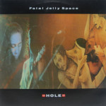 Fatal Jelly Space - Hole