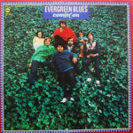 Evergreen Blues - Comin' On