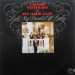 Captain Beefheart & The Magic Band - Lick My Decals Off,Baby