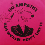 No Empathy - Ben Weasel Don't Like It/Chasing The Wild Goose