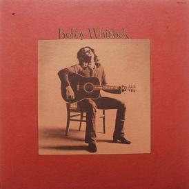 Bobby Whitlock - Bobby Whitlock