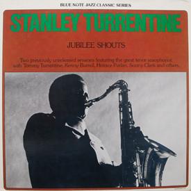 Stanley Turrentine - Jubilee Shouts