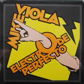 Mike Viola - Electro De Perfecto