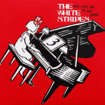White Stripes - Dead Leaves And The Dirty Ground Single