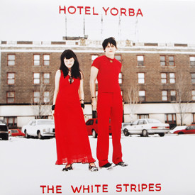 White Stripes - Hotel Yorba