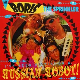 Boris The Sprinkler - Russian Robot