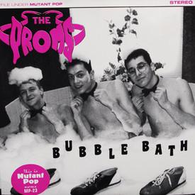 Proms - Bubble Bath