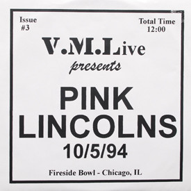 Pink Lincolns - 10/5/94 Fireside Bowl