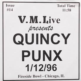 Quincy Punx - 1/12/96 Live Fireside Bowl