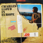 Charles Lloyd - In Europe
