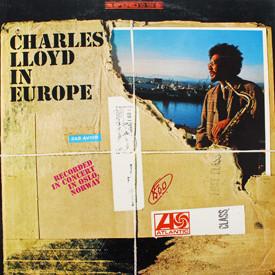 Charles Lloyd - In Europe