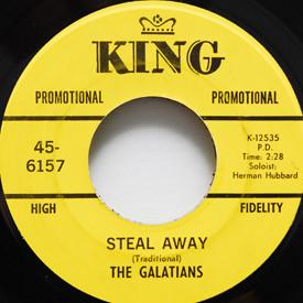 Galatians - Steal Away/It Is No Secret