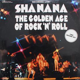 Sha Na Na - Golden Age Of Rock 'N' Roll (sealed)