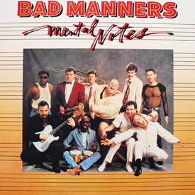 Bad Manners - Mental Notes
