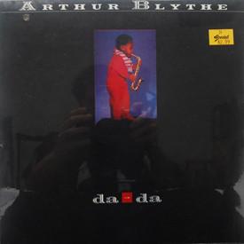 Arthur Blythe - Da-Da (sealed)