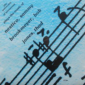 University Of Minnesota Jazz Band - Plays The Music Of Nestico, Brookmeyer and Jones (sealed)