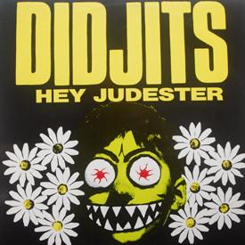 Didjits - Hey Judester