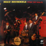 Beau Brummels - From The Vaults