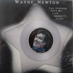 Wayne Newton - You Stepped Into My Life
