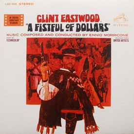 Ennio Morricone - A Fistful Of Dollars