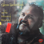 Glenn Yarbrough - Glenn Yarbrough and the Havenstock River Band (sealed)