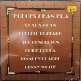 Chick Corea, Chaka Khan, Freddie Hubbard, Joe Henderson, Lenny White, Stanley Clarke - Echoes Of An Era (sealed)