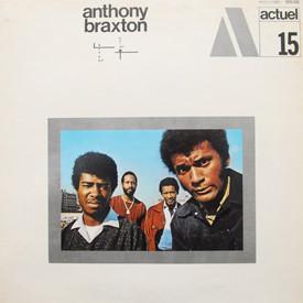 Anthony Braxton - Actuel Volume 15