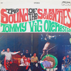 Tommy Vig Orchestra - Sound Of The Seventies