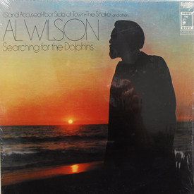 Al Wilson - Searching For The Dolphins