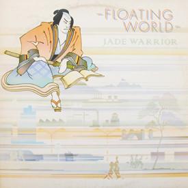 Jade Warrior - Floating World