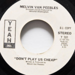 Melvin Van Peebles - Don't Play Us Cheap