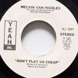 Melvin Van Peebles - Don't Play Us Cheap