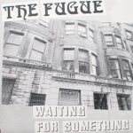 Fugue - Waiting For Something