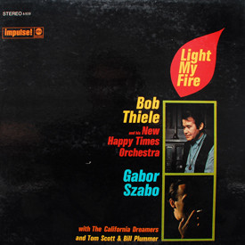 Bob Thiele, Gabor Szabo - Light My Fire