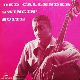 Red Callender - Swingin' Suite