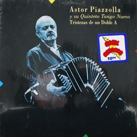 Astor Piazzolla - Tristezas De Un Doble A
