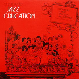 Northern Illinois University Jazz Ensemble - A Salute To Jazz Education