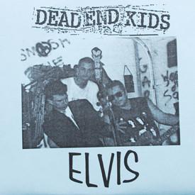 Dead End Kids - Elvis