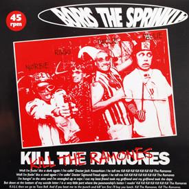 Boris The Sprinkler - Kill The Ramones