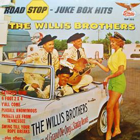 Willis Brothers - Road Stop – Juke Box Hits